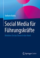 Social Media für Führungskräfte - Behalten Sie ...