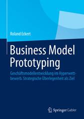 Business Model Prototyping - Geschäftsmodellent...