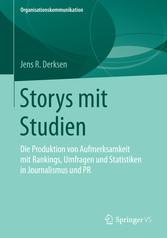 Storys mit Studien - Die Produktion von Aufmerk...