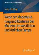 Wege der Modernisierung und Konturen der Modern...