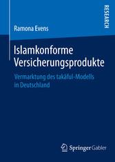 Islamkonforme Versicherungsprodukte - Vermarktu...