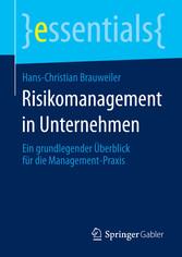 Risikomanagement in Unternehmen - Ein grundlege...