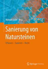 Sanierung von Natursteinen - Erfassen - Saniere...