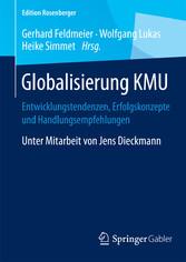 Globalisierung KMU - Entwicklungstendenzen, Erfolgskonzepte und H bei Ciando - eBooks