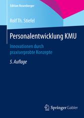 Personalentwicklung KMU - Innovationen durch pr...