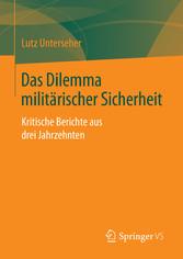 Das Dilemma militärischer Sicherheit - Kritisch...