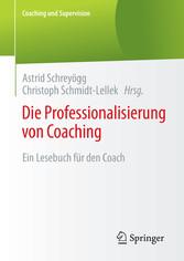 Die Professionalisierung von Coaching - Ein Les...