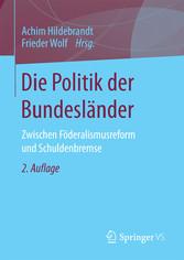 Die Politik der Bundesländer - Zwischen Föderal...