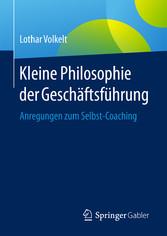 Kleine Philosophie der Geschäftsführung - Anreg...