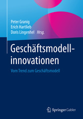 Geschäftsmodellinnovationen - Vom Trend zum Ges...