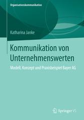 Kommunikation von Unternehmenswerten - Modell, ...