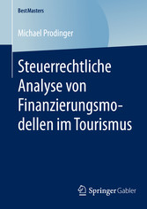 Steuerrechtliche Analyse von Finanzierungsmodel...