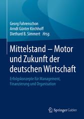 Mittelstand - Motor und Zukunft der deutschen W...