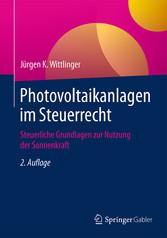 Photovoltaikanlagen im Steuerrecht - Steuerlich...