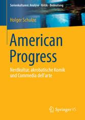 American Progress - Nerdkultur, akrobatische Ko...