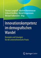 Innovationskompetenz im demografischen Wandel -...