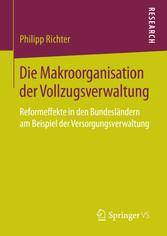 Die Makroorganisation der Vollzugsverwaltung - ...