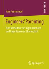 Engineers Parenting - Zum Verhältnis von Ingeni...