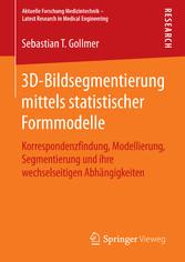 3D-Bildsegmentierung mittels statistischer Form...