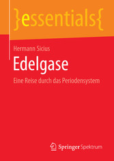 Edelgase - Eine Reise durch das Periodensystem