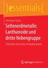 Seltenerdmetalle: Lanthanoide und dritte Nebengruppe - Eine Reise durch das Periodensystem