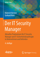 Der IT Security Manager - Aktuelles Praxiswisse...