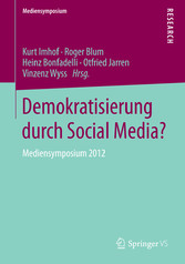 Demokratisierung durch Social Media? - Mediensy...