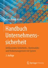 Handbuch Unternehmenssicherheit - Umfassendes S...