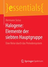 Halogene: Elemente der siebten Hauptgruppe - Eine Reise durch das Periodensystem