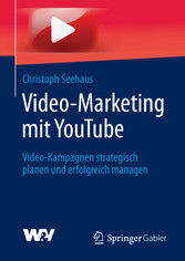 Video-Marketing mit YouTube - Video-Kampagnen s...