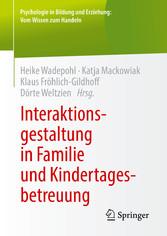 Interaktionsgestaltung in Familie und Kindertag...