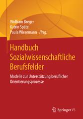 Handbuch Sozialwissenschaftliche Berufsfelder -...