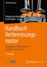 Handbuch Verbrennungsmotor - Grundlagen, Kompon...