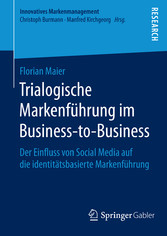 Trialogische Markenführung im Business-to-Busin...