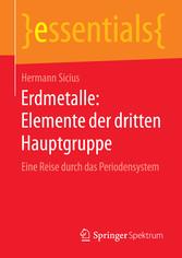 Erdmetalle: Elemente der dritten Hauptgruppe - Eine Reise durch das Periodensystem