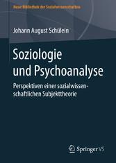 Soziologie und Psychoanalyse - Perspektiven ein...