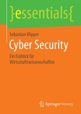 Cyber Security - Ein Einblick für Wirtschaftswissenschaftler