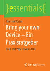 Bring your own Device - Ein Praxisratgeber - HM...
