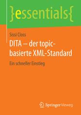 DITA - der topic-basierte XML-Standard - Ein sc...