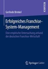 Erfolgreiches Franchise-System-Management - Ein...