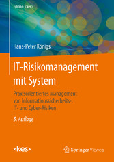IT-Risikomanagement mit System - Praxisorientie...