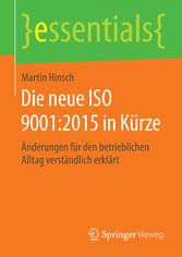 Die neue ISO 9001:2015 in Kürze - Änderungen fü...