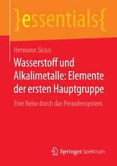 Wasserstoff und Alkalimetalle: Elemente der ersten Hauptgruppe - Eine Reise durch das Periodensystem