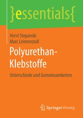 Polyurethan-Klebstoffe - Unterschiede und Gemei...