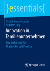 Innovation in Familienunternehmen - Eine Einfüh...