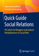 Quick Guide Social Relations - PR-Arbeit mit Bl...