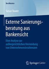 Externe Sanierungsberatung aus Bankensicht - Ei...