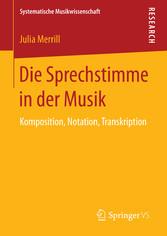 Die Sprechstimme in der Musik - Komposition, No...