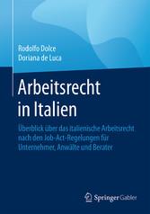 Arbeitsrecht in Italien - Überblick über das it...