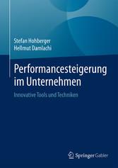 Performancesteigerung im Unternehmen - Innovati...